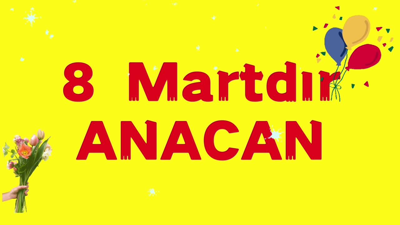 8 Martdir Anacan Seiri 8 Marta Aid Seirler 8 Martdir Anacan Seiri 8 Marta Aid Seirlər Youtube
