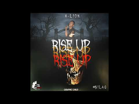 K LION - RISE UP (OFFICIAL AUDIO) [BELMONT ANTHEM] #BILAG