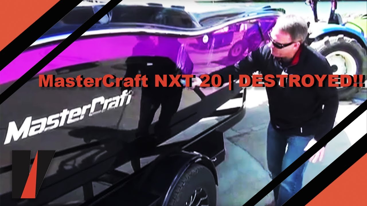 MasterCraft NXT 20 | DESTROYED!!