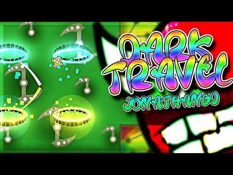 """Dark Travel"" 100% HARD DEMON by JonathanGD   Geometry Dash"