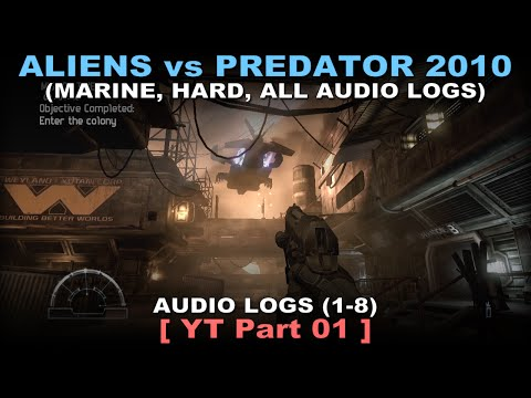 Aliens vs Predator 2010 - Marine walkthrough 01 ( All Diarie
