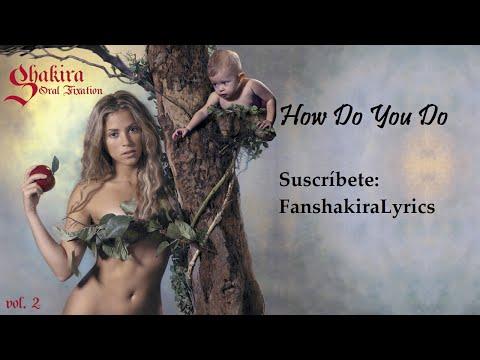 01 Shakira - How Do You Do [Lyrics]