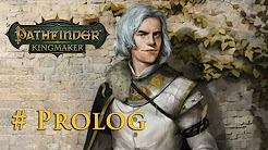 Let's Play Pathfinder: Kingmaker