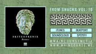 Skitzofrenix - Bounce [Main Course]