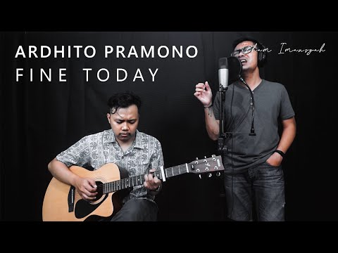 Download Ardhito Pramono - Fine Today OST Film Nanti Kita Cerita Tentang Hari Ini - Ilham & David Cover Mp4 baru