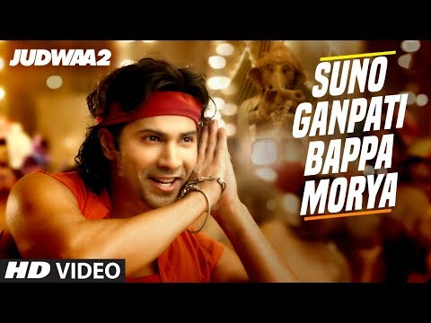 Suno Ganpati Bappa Morya Song Lyrics From Judwaa 2