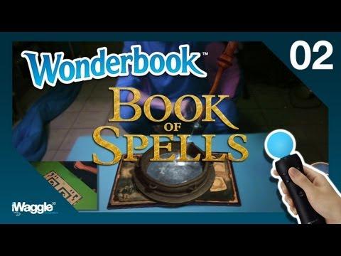 Wonderbook: Book Of Spells Walkthrough - Part 2/10 [Chapter 1] Aguamenti / Alohomora / Lumos