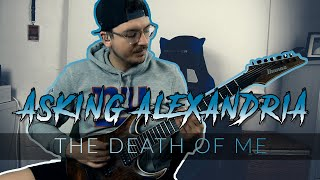 Asking Alexandria - The Death Of Me (Rock Mix) - Guitar Cover