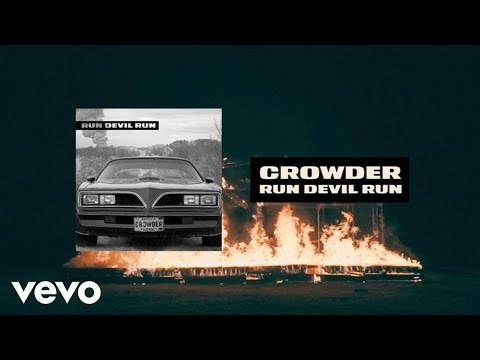 Crowder - Run Devil Run (Lyric Video)