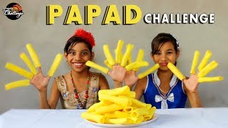 PAPAD EATING CHALLENGE | papad eating competition | Food Challenge by FOODIEGIRL'S