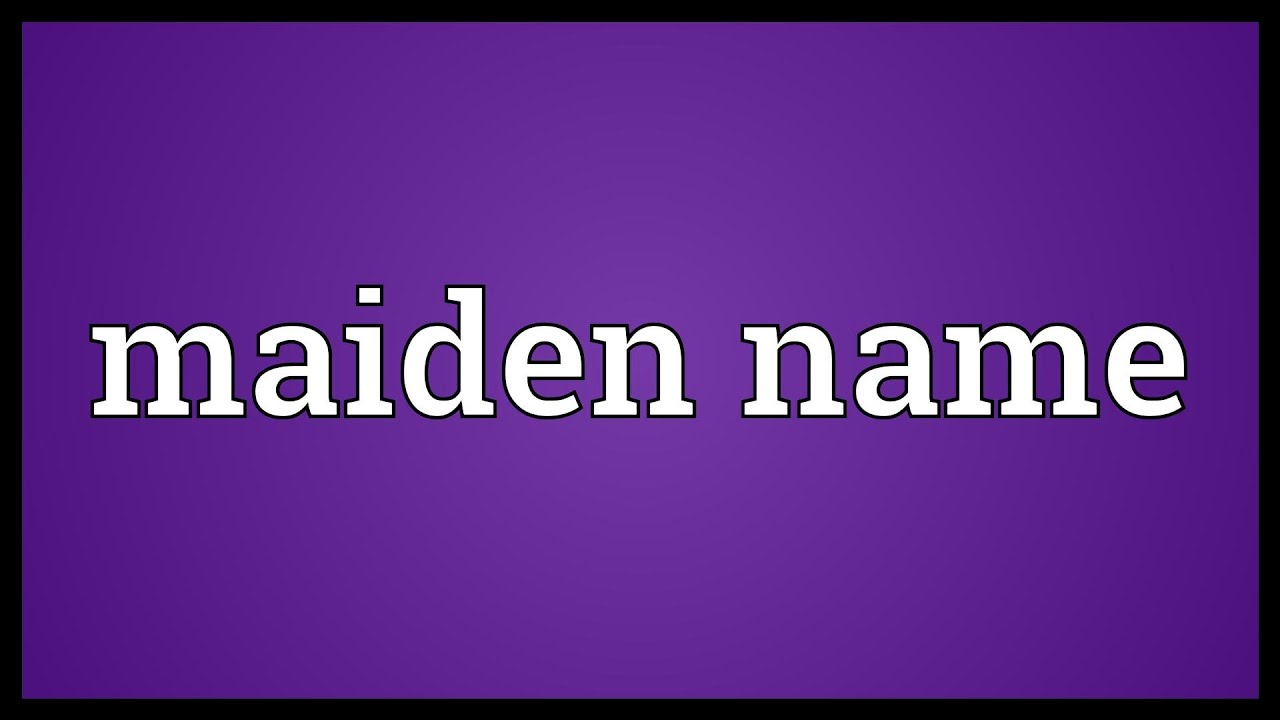 how to change maiden name