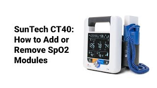 SunTech CT40: How to Add or Remove SpO2 Modules (3 of 9)