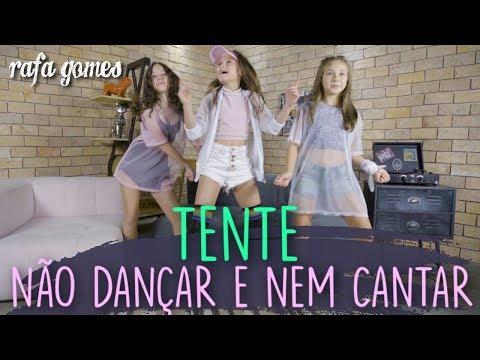 TENTE NÃO DANÇAR OU CANTAR ft FitDance Kids  RAFA GOMES