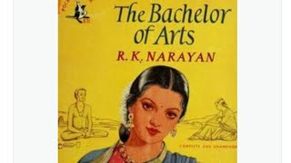 THE BACHELOR OF ARTS BY R. K. NARAYAN हिन्दी में