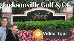 Jacksonville Golf and Country Club Video Tour