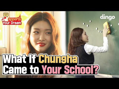 What If Chungha Came To Your School • ENG SUB • Dingo Kdrama