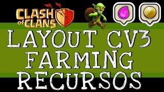 Layout CV 3 Farm   Layout Centro de Vila 3 Farm   Base CV 3 Recursos   Clash of Clans