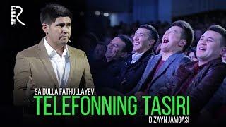 Sa'dulla Fathullayev - Telefonning tasiri (Dizayn jamoasi)