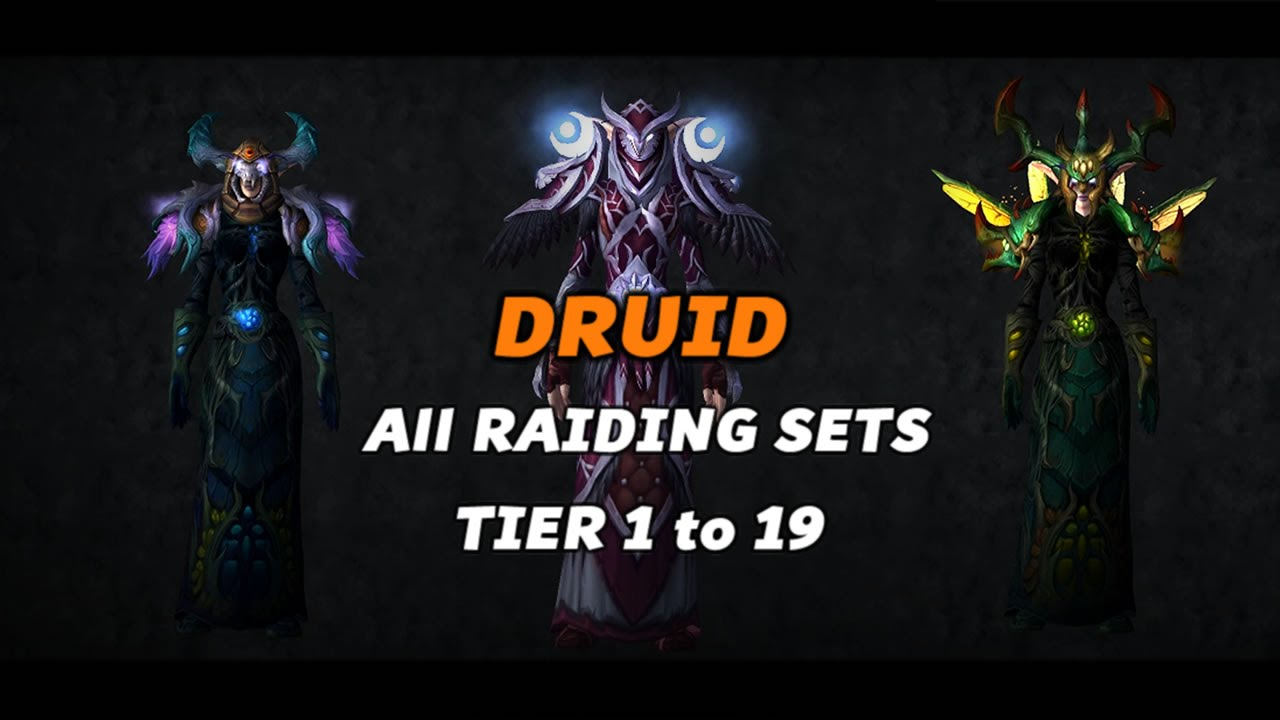 World Of Warcraft Druid Tier 1 To 19 All Armor Sets Youtube