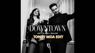 Baixar Anitta & J Balvin - Downtown (Tonny Moa Edit)
