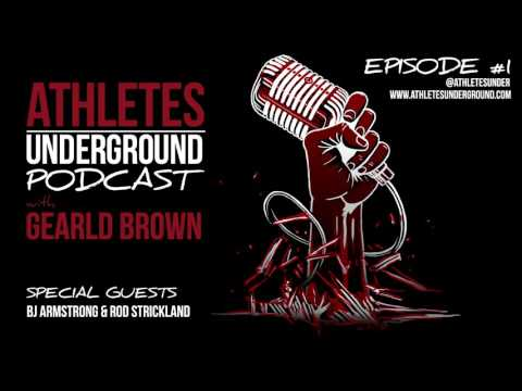 Athletes Underground Podcast Ep. 1: BJ Armstrong & Rod Strickland