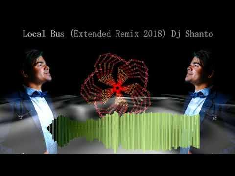 Local Bus (Extended Remix 2018) -  Dj Shanto