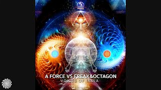 A Force Vs Freak&Octagon - Voices Of India