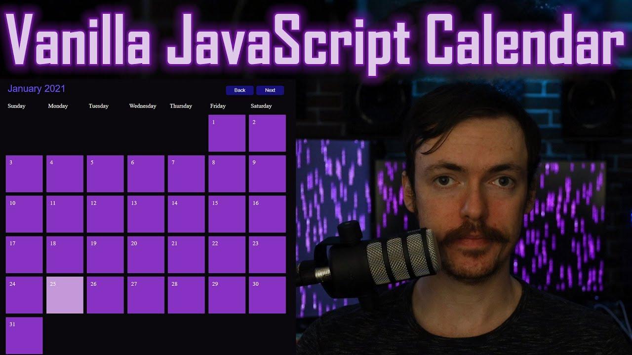 Coding A Calendar App In Plain JavaScript