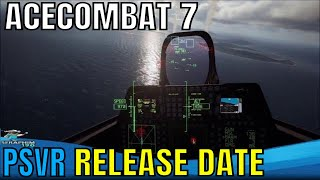 PSVR NEWS   ACE COMBAT 7 : SKIES UNKNOWN   NEW GAMEPLAY - HYPED!!!!