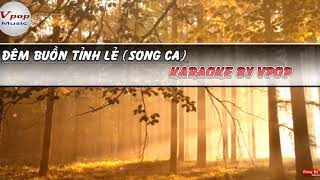Đêm Buồn Tỉnh Lẻ karaoke thiếu giọng nam (hát với vanan nguyen)