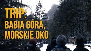 Górski trip - Babia Góra, Morskie Oko
