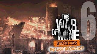 MASAKRA! [6] This War of Mine: Stories [Ostatni Komunikat]