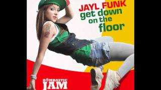 Jayl Funk - Get down on the floor