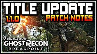 Ghost Recon Breakpoint | Title Update 1.1.0 Patch Notes