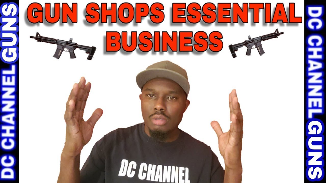 (ESSENTIAL BUSINESS) Gun Shops Stay Open During #Shtf Situation | GUNS