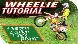 LEARN HOW TO WHEELIE IN 10 MINUTES! Dirt Bike