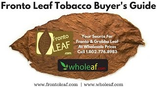 Fronto Leaf: Whole Leaf Tobacco Guide - Grabba, Fanta & Fronto Leaf | Wholeaf.com