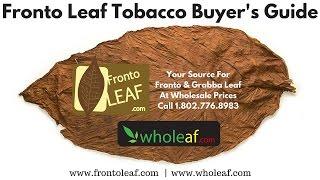 Fronto Leaf: Whole Leaf Tobacco Guide - Grabba, Fanta & Fronto Leaf | Wholeaf.com