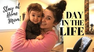 DAY IN THE LIFE | STAY AT HOME MOM | DITL