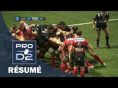 PRO D2 - Résumé Oyonnax-Dax: 46-26 - J26 - Saison 2016/2017