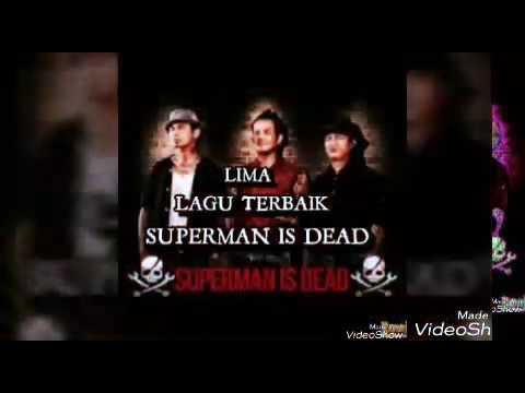 ( TOP ) 5 Lagu Superman Is Dead ( SID ) Terbaik