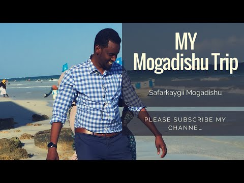 FULL VIDEO : My trip from Seattle to Mogadishu