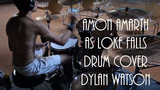 Amon Amarth - As loke falls - drum cover