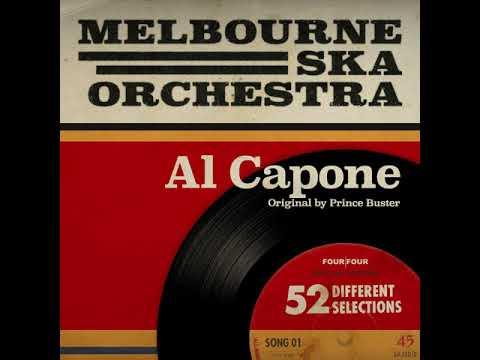 Melbourne Ska Orchestra - Al Capone (Originally by Prince Buster)