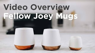 Fellow Joey Mugs Overview