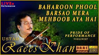 Bahroon Phool Barsao | Tribute To Muhammad Rafi By Violinist Ustad Raees Ahmad Khan | DAAC Classic