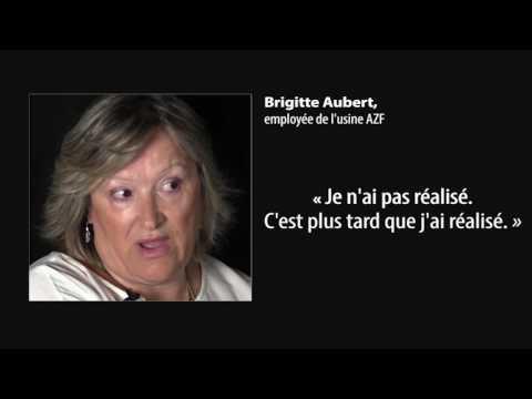 Brigitte Aubert Témoignage AZF