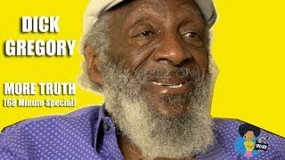 Gambar cover Dick Gregory - More Truth (68 minute Special)