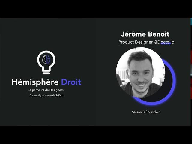 Saison 3  Episode 1 - Jérôme Benoit Product Designer @Doctolib
