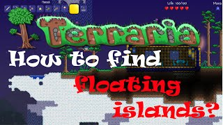 How to find Floating islands in Terraria! [Under 4 minutes]